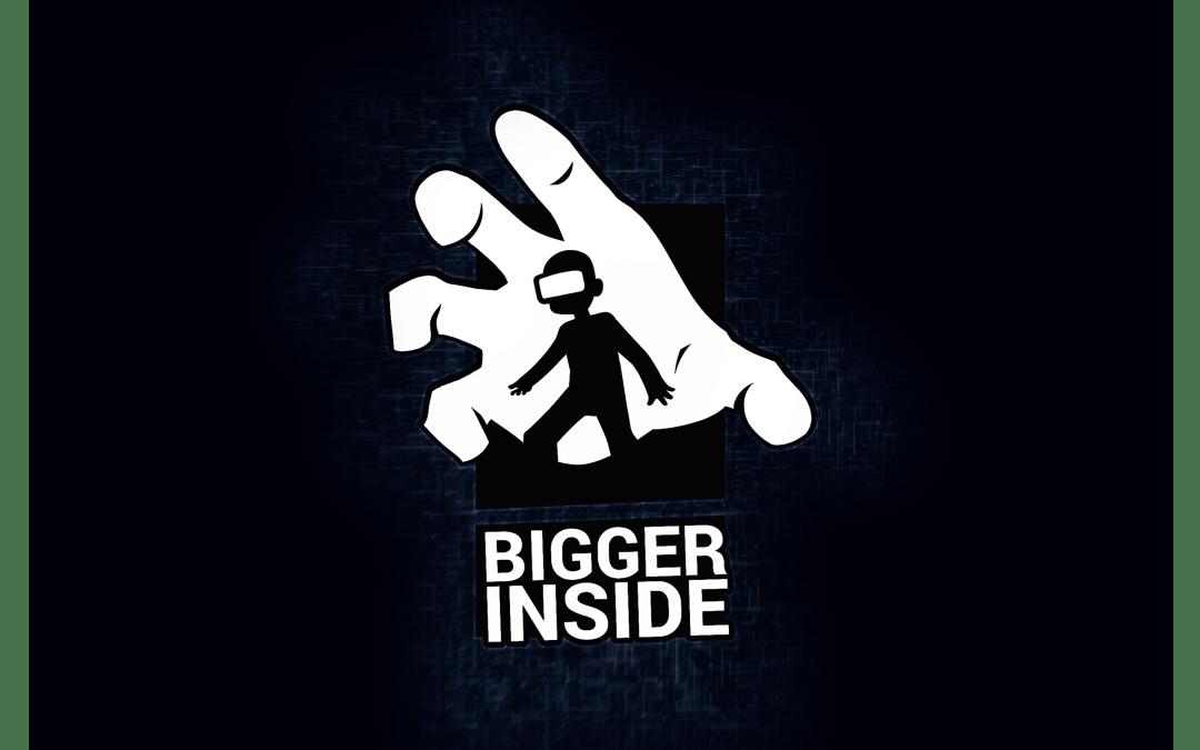 Bigger-Inside : Réalité Virtuelle – Participation des 3eme Année